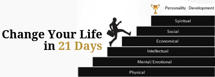 Personality Development - Change Your Life in 21 Days