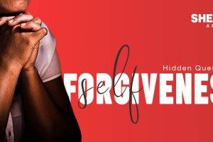 Hidden Questions about the Self-Forgiveness needs – Sheetal Academy