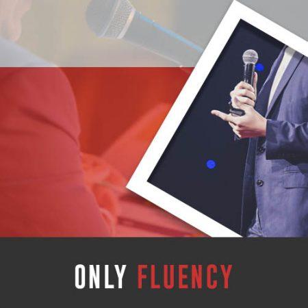 Only Fluency