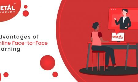 Advantages of Online Face-To-Face Learning by Sheetal Academy